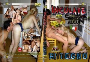 Inculate Senza Alcun Ritegno (2009)