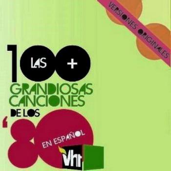 VH1 CD 1 - al 6 Las 100 grandiosas canciones en español de los 80s (NUEVO) - Página 3 93da82498066943