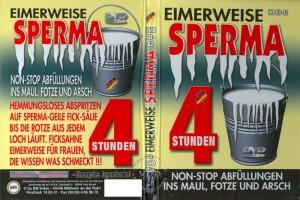 Eimerweise Sperma (2006)